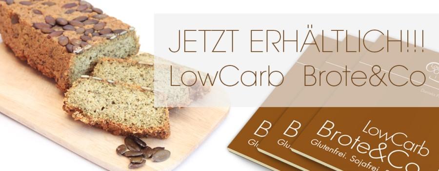 lowcarb basics - gluten- und sojafreie Rezepte - Brote