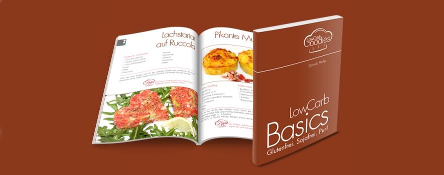lowcarb basics - gluten- und sojafreie Rezepte